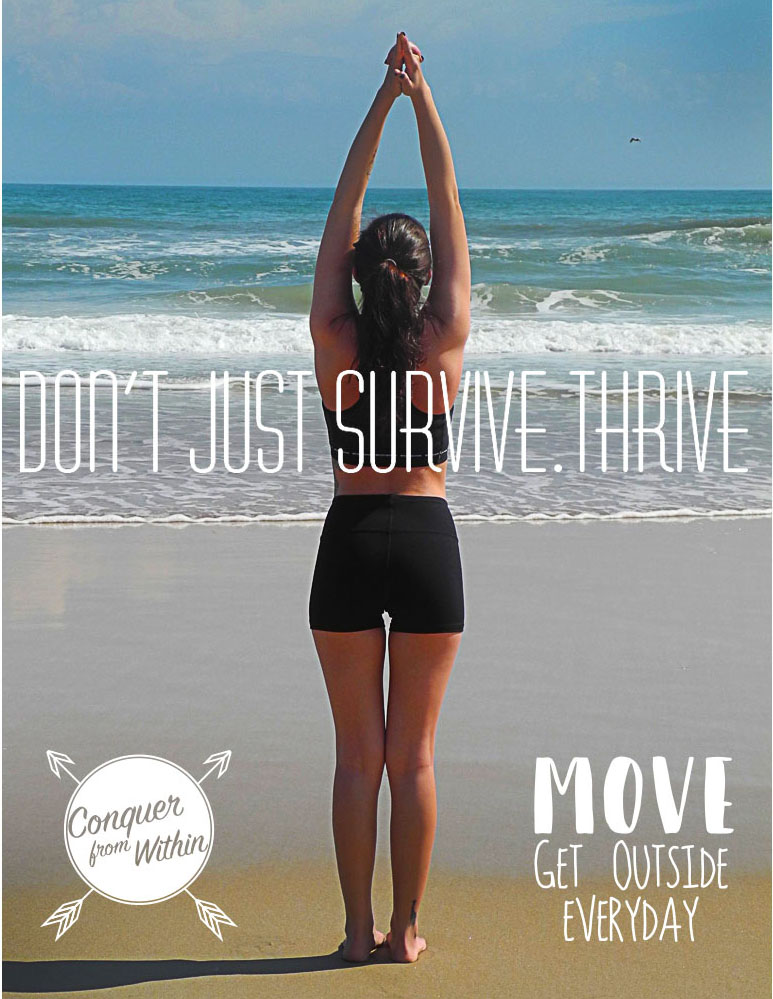 Don't just survive. Thrive!