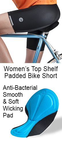 women's top shelf padded bike shorts designed for the long ride with an atatomic fit and wicking antibacterial soft padding.